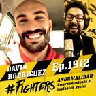 Fighters, aprendiendo de DAVID RODRÍGUEZ: Lo mío no es normal pero lo tuyo tampoco