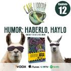 Capítulo 12 - Humor: Haberlo, haylo