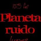 planeta ruido 19-11-2019