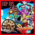 Hyrule Project Episodio 85: Resident Evil VII & Shantae: Half-Genie Hero