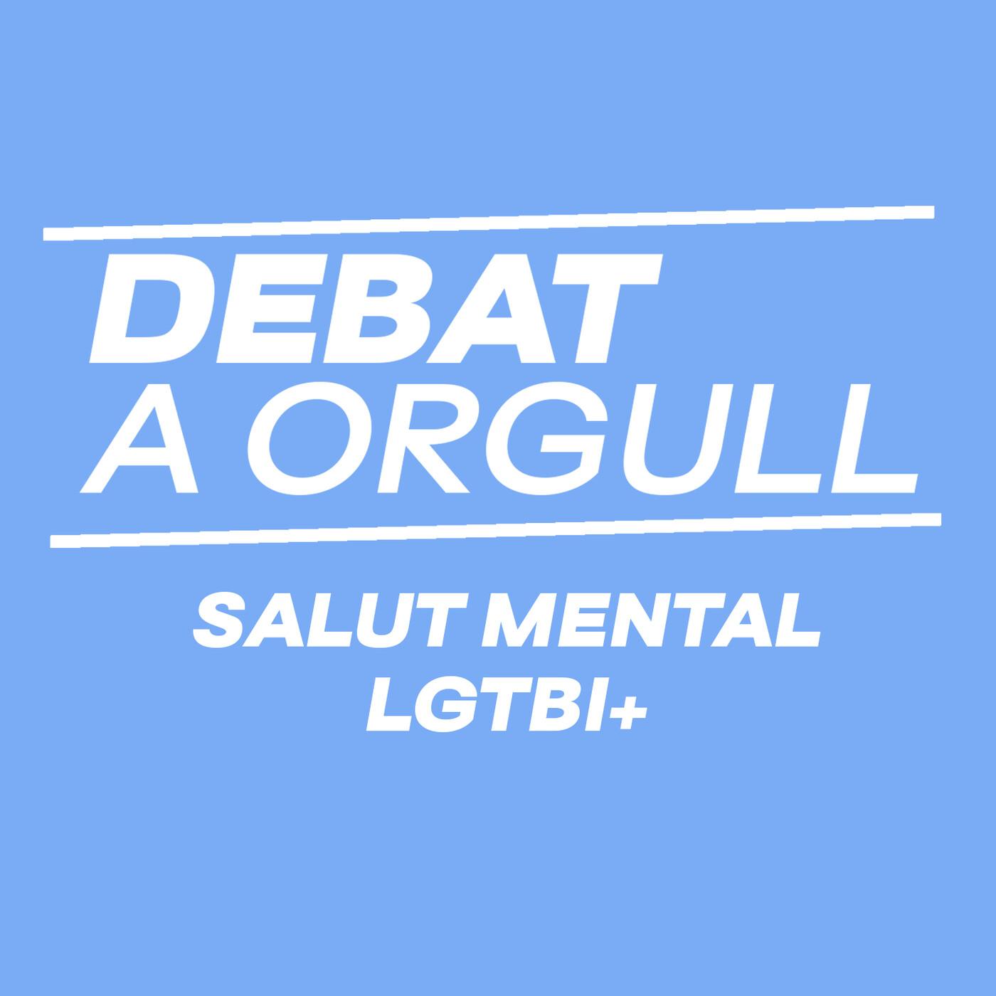 Debat al voltant de la salut mental del col·lectiu LGTBI+