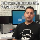 61 - Dudas y preguntas sobre NAS, SSL, DDNS y hosting
