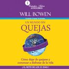Un Mundo Sin Quejas - Will Bowen