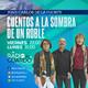 Cuentos a la Sombra de un Roble, programa 14, 29 mayo 2020