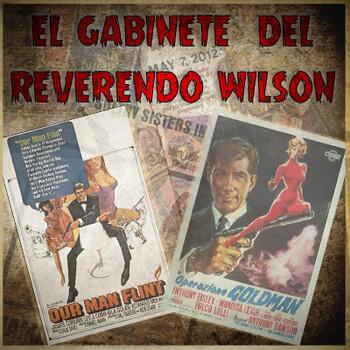 El Gabinete del Reverendo Wilson – Flint, agente secreto (1966) y Operación Goldman (1966)