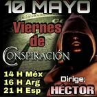 """""""VIERNES DE CONSPIRACIÓN"""" 10/5/19 - Dirige; Héctor Por Alerta OvNi 2012"""