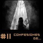 #11 Confesiones de...
