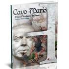 53. Cayo Mario: El tercer fundador de Roma