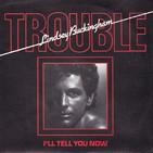 LINDSEY BUCKINGHAM - Trouble (vinyl rip)