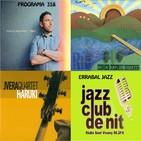 Programa 358: Marco Martínez, Matías Kaplún Quartet i JoseVera Quartet