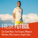 Fresh Fútbol #02 | Con Santi Moar, Mila Martínez o Ángel López | Migrantes del Balón