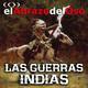 El Abrazo del Oso - Las Guerras Indias
