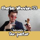 Charlas Whovian 53: Entrevista a Doc Pastor