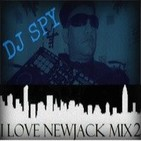 DJ SPY-I Love NewJack Mix 2