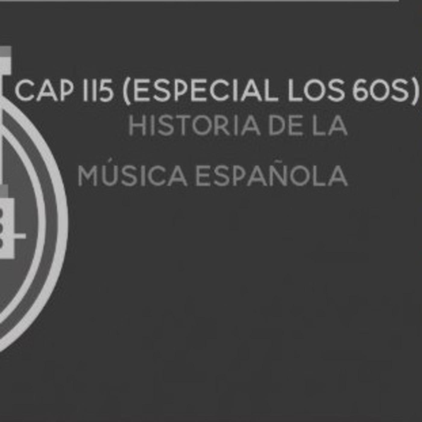 Programa 115 de Historia de la Música Española (Especial 60s)