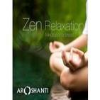 Zen Relaxation (Aroshanti)