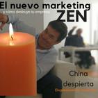 Actualidad, el nuevo marketing Zen, y china branding