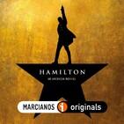 MARCIANOS 164: Hamilton. La revolución es una pelea de gallos