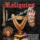 Programa 136 RELIQUIAS MANO DE SANTO