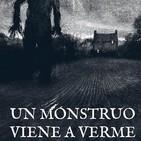 Un monstruo viene a verme - Capítulo 1