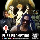 Ep 86: El E3 Prometido