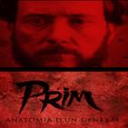 Prim, anatomia de un general