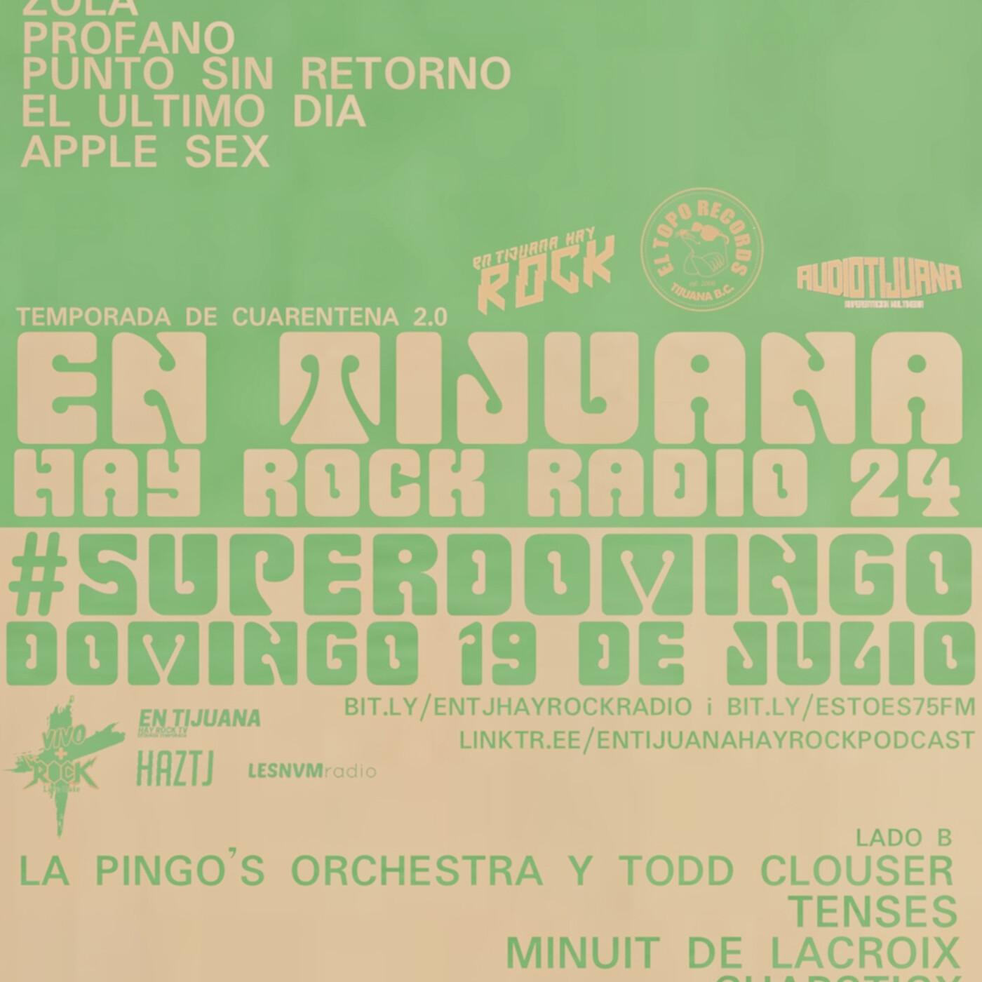 En Tijuana Hay Rock Radio - Temporada De Cuarentena 2.0 - 24: #SuperDomingo