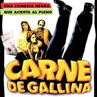Carne de Gallina (2002) #comedia #podcast #peliculas #audesc