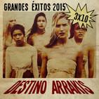 [DA] Destino Arrakis 3x10 Grandes éxitos 2015
