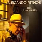 Segunda Edición de Surcando Ritmos con Juan Maltés