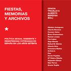 Fiestas, memorias y archivos. Política sexual disidente y resistencias cotidianas