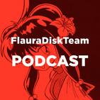 FlauraDiskTeam Episode 1