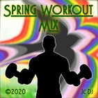 Spring Workout Mix - 2020