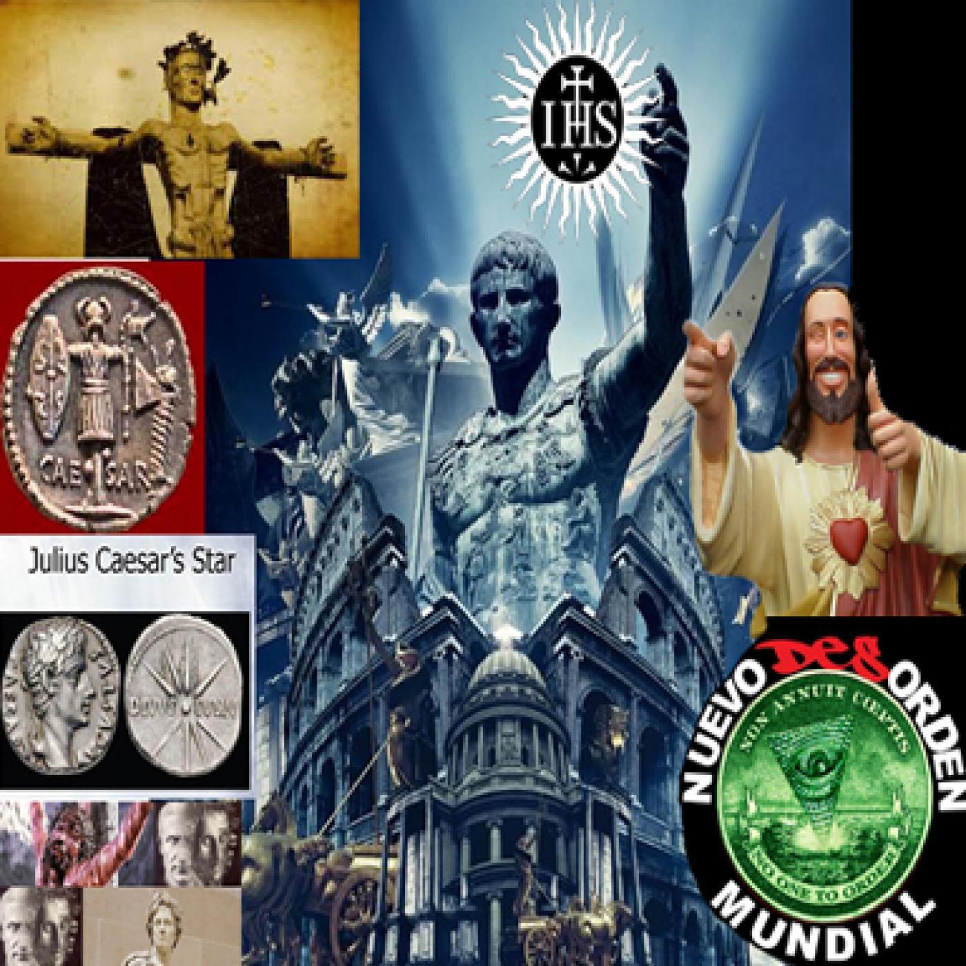 NUEVO desORDEN MUNDIAL ;DIVUS IULIUS CHRISTOS