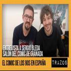 Trazos 16/04/16: Entrevista a Sergio Bleda, los cómics de los 90s en España y Salón del Cómic de Granada