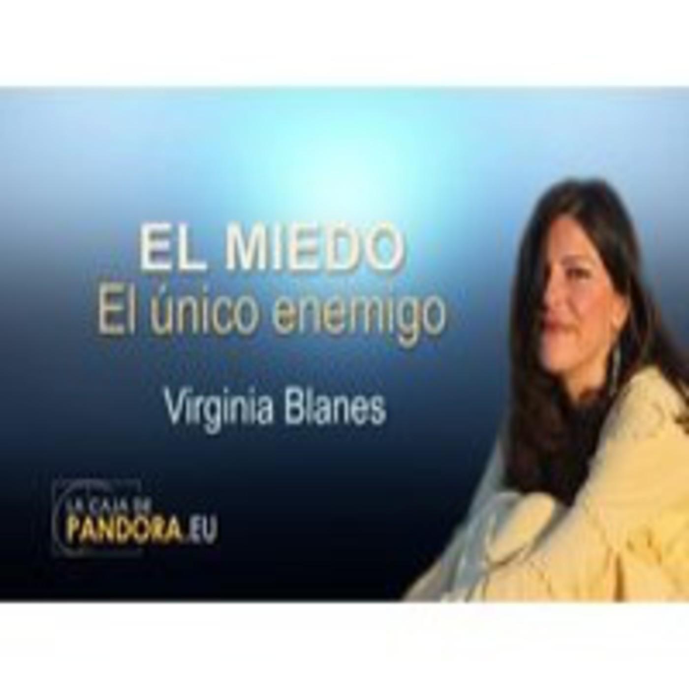 EL MIEDO El único enemigo – Virginia Blanes