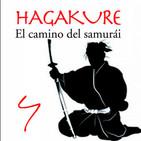 579   HAGAKURE, el camino del Samurai 04 (como ha de ser un Samurai)