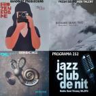 Programa 252: Richard Sears Trio, Juanjo Fernández Quinteto i RS Atlantic/Basque Faktor