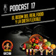 Podcast 17 | EL BOOM DEL REAL FOOD Y LA DIETA FLEXIBLE