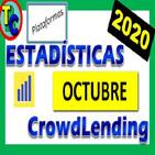 📊 Estadísticas Plataformas de Crowdlending - Octubre 2020 - ¡Se Acabó la Racha! 👍