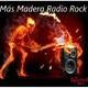 6º Mas Madera Radio Rock