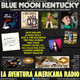 89- Blue Moon Kentucky (29 Enero 2017)