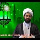 El Ayuno en el islam, capítulo 03, Sheij Qomi