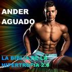 Episodio 6 con Ander Aguado. La Biblia de la hipertrofia 2.0. Estrategias para la competición.