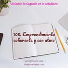 Emprendimiento coherente y con alma - Ep 105