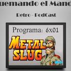 Quemando el Mando - Metal Slug