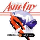 MARCIANOS 104: Astro City. La Silver Age de Kurt Busiek