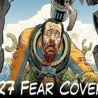 CVB Tomos y Grapas, Cómics - Capítulo # 27 - Fear Covers