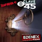 Clave 45. Episodio 120 Cierre de la cuarta temporada. Con Carlos Dueñas, Alberto Guzman y los Buscadores!