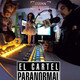 el cartel paranormal de la mega - historias de fantasmas